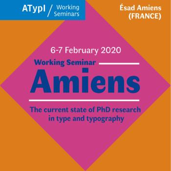 ATypI Working Seminar Amiens